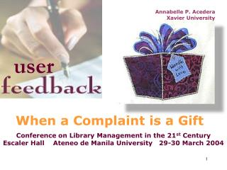 When a Complaint is a Gift