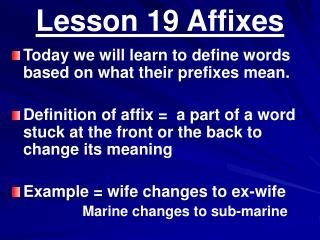 Lesson 19 Affixes