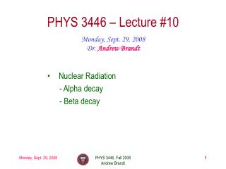 PHYS 3446 – Lecture #10