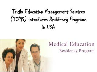 Texila Education Management Services (TEMS) introduces Resid