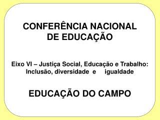 CONFERÊNCIA NACIONAL DE EDUCAÇÃO