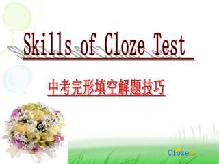 Skills of Cloze Test
