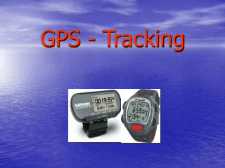 GPS - Tracking