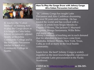 How To Play the Conga Drum with Johnny Conga Afro-Cuban Percussion Instruction