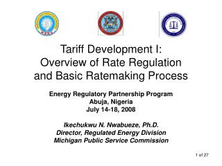 Tariff Development I: Overview of Rate Regulation and Basic Ratemaking Process