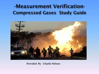 -Measurement Verification-  Compressed Gases  Study Guide