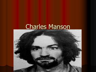 Charles Manson Net Worth