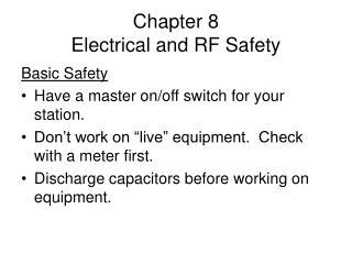 Chapter 8 Electrical and RF Safety