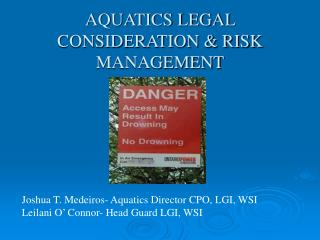 AQUATICS LEGAL CONSIDERATION & RISK MANAGEMENT