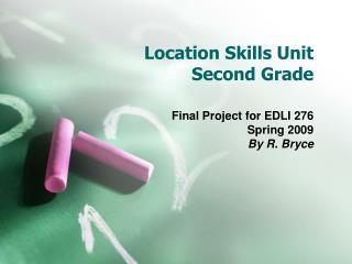 Location Skills Unit  Second Grade
