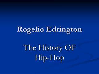 Rogelio Edrington