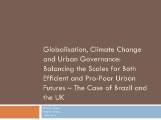 UK-Brazil network Initiation work shop  18 May 2010