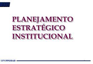 PLANEJAMENTO ESTRATÉGICO INSTITUCIONAL