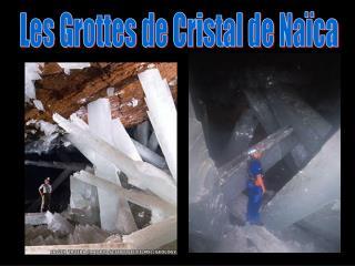 Les Grottes de Cristal de Na ca