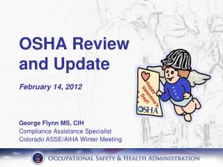 OSHA Review and Update February 14, 2012