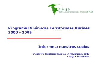 Programa Dinámicas Territoriales Rurales 2008 - 2009