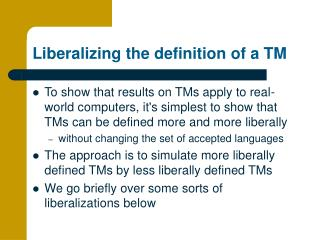 Liberalizing the definition of a TM