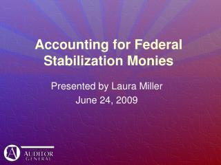 Accounting for Federal Stabilization Monies
