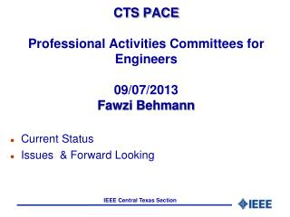 CTS PACE Professional Activities Committees for Engineers 09/07/2013 Fawzi Behmann