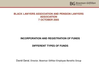 BLACK LAWYERS ASSOCIATION AND PENSION LAWYERS ASSOCIATION 7 OCTOBER 2005