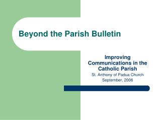 Beyond the Parish Bulletin