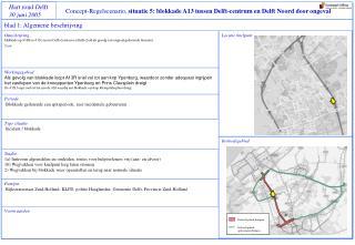 Concept-Regelscenario,  situatie 5: blokkade A13 tussen Delft-centrum en Delft Noord door ongeval