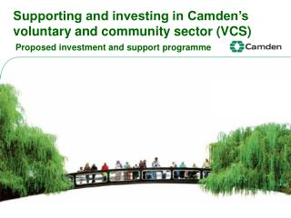Supporting and investing in Camden's voluntary and community sector (VCS)