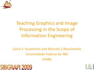 Teaching Graphics and Image Processing in the Scope of Information Engineering