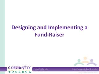 Designing and Implementing a Fund-Raiser