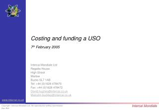 Costing and funding a USO 7 th  February 2005