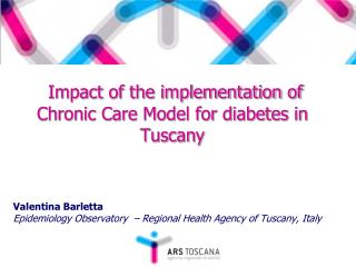 Impact of the implementation of Chronic Care Model for diabetes in Tuscany