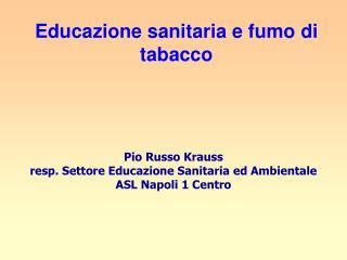 Educazione sanitaria e fumo di tabacco