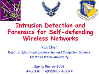 Intrusion Detection and Forensics for Self-defending Wireless Networks