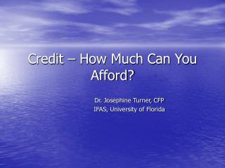 Credit – How Much Can You Afford?