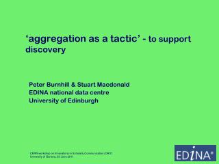 'aggregation as a tactic' -  to support discovery