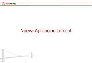 Nueva Aplicaci n Infocol