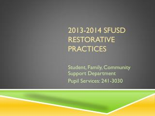 2013-2014 SFUSD Restorative Practices