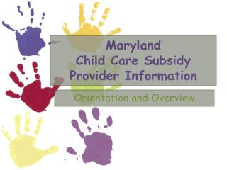 Maryland  Child Care Subsidy Provider Information