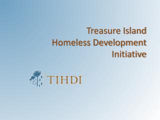 Treasure Island Homeless Development Initiative