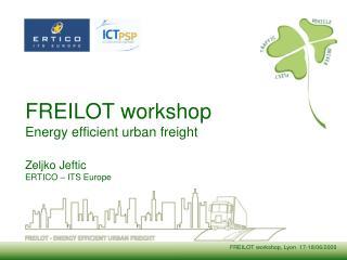 FREILOT workshop Energy efficient urban freight