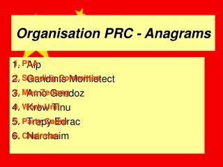 Organisation PRC - Anagrams