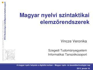 Magyar nyelvi szintaktikai elemz?rendszerek