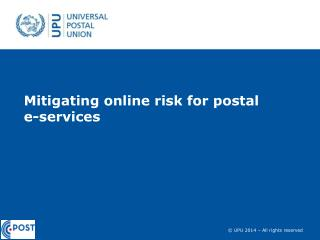 Mitigating online risk for postal  e-services