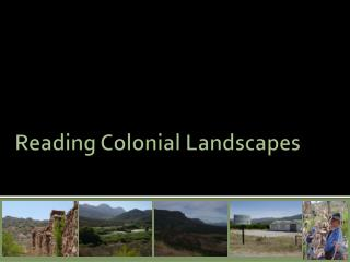 Reading Colonial Landscapes
