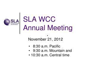 SLA WCC  Annual Meeting