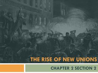 The rise of new unions