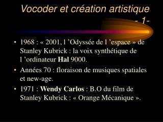Vocoder et création artistique  - 1-