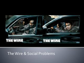 The Wire & Social Problems