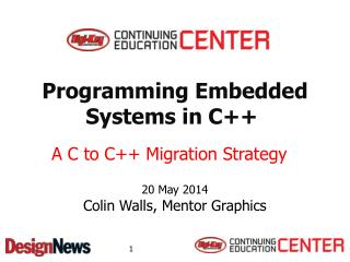 Programming Embedded Systems in C++�