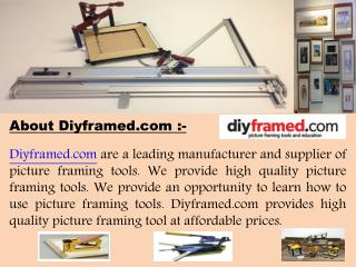 Picture framing tools supplier - Diyframed.com